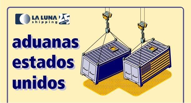 la-luna-shipping-aduanas-estados-unidos-usa-eua-america-north-america-customs-borders-export-import-large